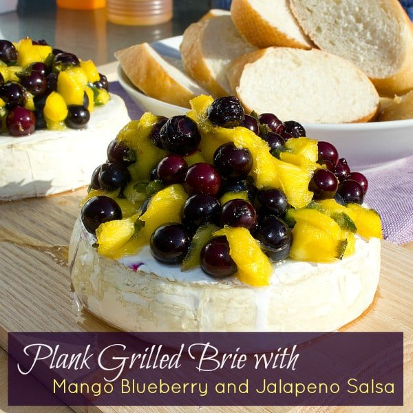 Plank Grilled Brie with Mango Blueberry Jalapeno Salsa