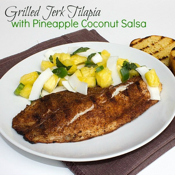 Grilled Jerk Tilapia with Pineapple Coconut Salsa text