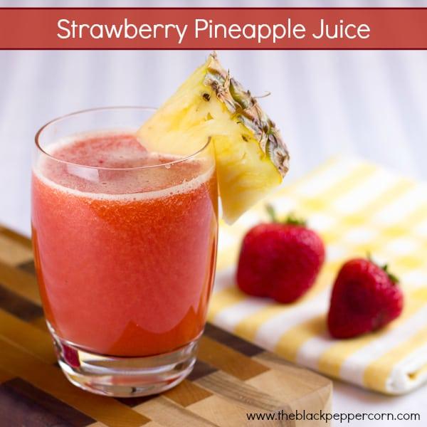 Strawberry Pineapple Juice pinterest