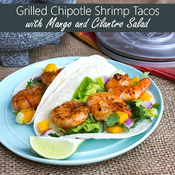 Grilled Chipotle Shrimp Tacos with Mango and Cilantro Salad-pin2