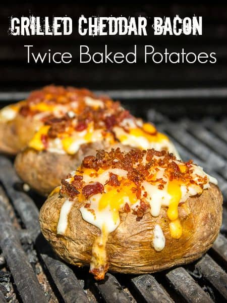 Grilled Cheddar Bacon Twice Baked Potatoes pin2